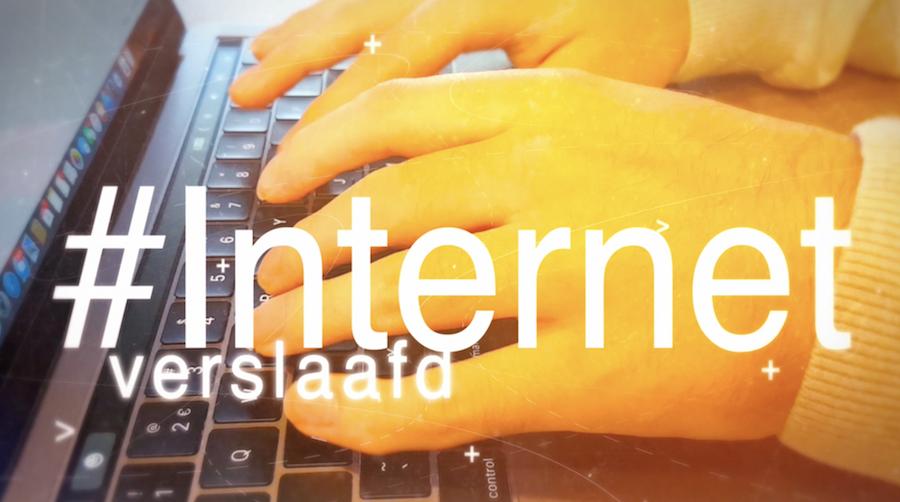 #Internetverslaafd (Productie Riccardo de Wit)